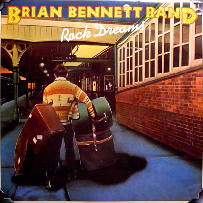 BRIAN BENNETT BAND, THE / ROCK DREAMS
