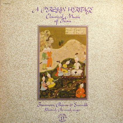 FARAMARZ PAYBAR & ENSEMBLE / A PERSIAN HERITAGE