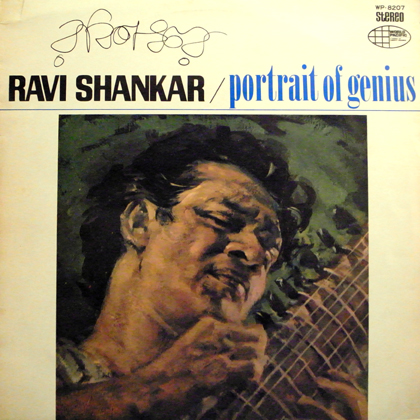 RAVI SHANKAR / PORTRAIT OF GENIUS