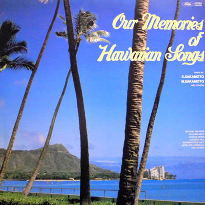 V.A. / OUR MEMORIES OF HAWAIIAN SONGS