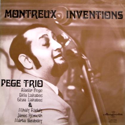 PEGE TRIO / MONTREUX INVENTIONS