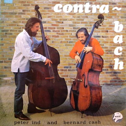 PETER IND, BRENIE CASH / CONTRA-BACH