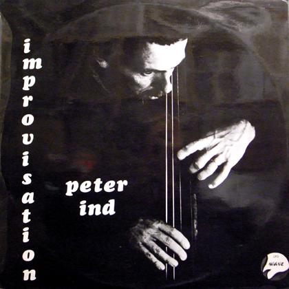 PETER IND / IMPROVISATION-CONTRABASS