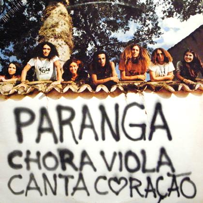PARANGA / CHORA VIOLA CANTA CORACAO
