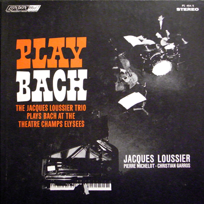 JACQUES LOUSSIER TRIO / PLAY BACH