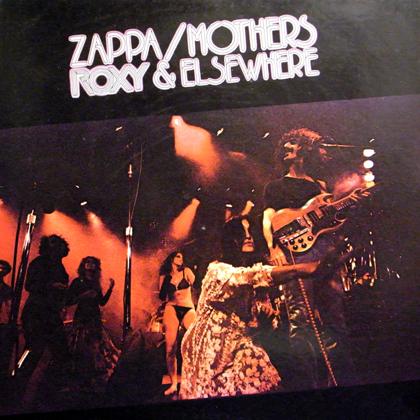 ZAPPA, MOTHERS / ROXY & ELSEWHERE
