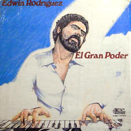 EDWIN RODRIGUEZ / EL GRAN PODER