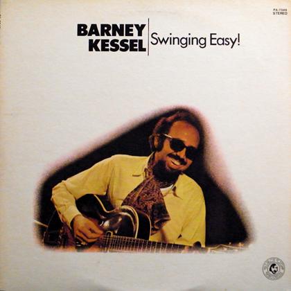 BARNEY KESSEL / SWINGING EASY!