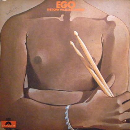 THE TONY WILLIAMS LIFETIME / EGO