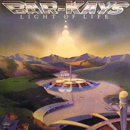 BAR-KAYS / LIGHT OF LIFE