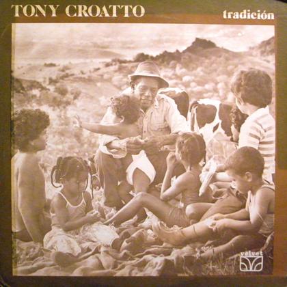 TONY CROATTO / TRADICION