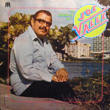 JOE VALLE / EL REGRESO DE