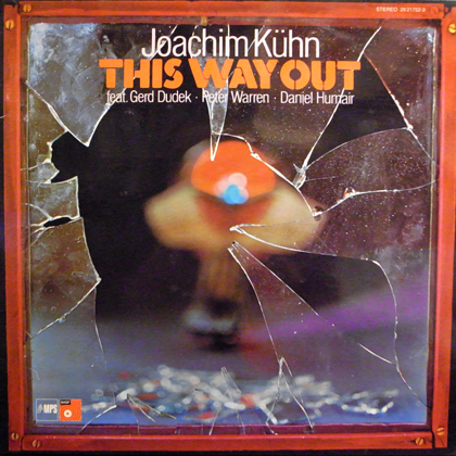 JOACHIM KUHN / THIS WAY OUT