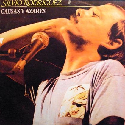 SILVIO RODRIGUEZ / CAUSAS Y AZARES