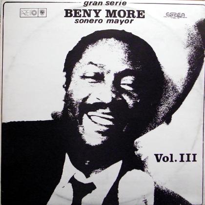 BENY MORE / GRAN SERIE BENY MORE SONERO MAYOR VOL.3