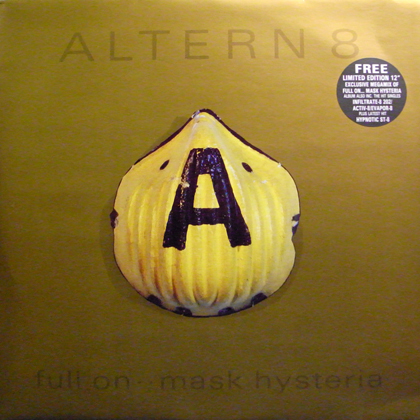 ALTERN 8 / FULL ON .. MASK HYSTERIA