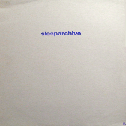 SLEEPARCHIVE / RADIO TRANSMISSION EP
