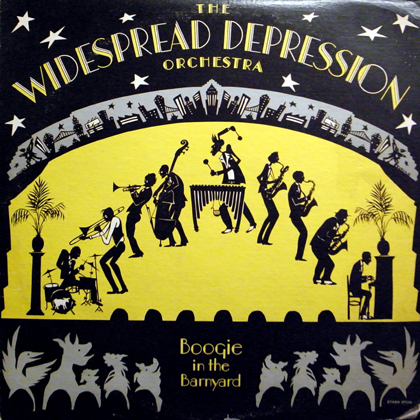 THE WIDESPREAD DEPRESSION ORCHESTRA / BOOGIE IN THE BRANYARD