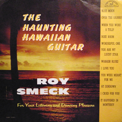 ROY SMECK / THE HAUNSING HAWAIIAN GUITAR