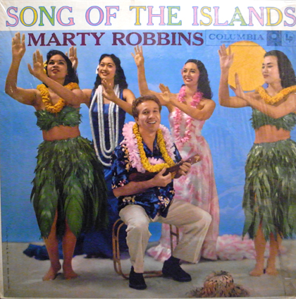 MARTY ROBBINS / SONG OF THE ISLAND
