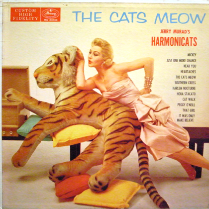 JERRY MURAD'S HARMONICATS / THE CATS MEOW