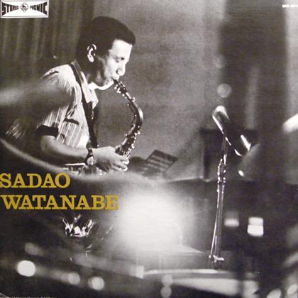 渡辺貞夫 (Sadao Watanabe) / SADAO WATANABE