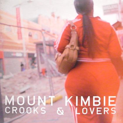 MOUNT KIMBIE / CROOKS & LOVERS