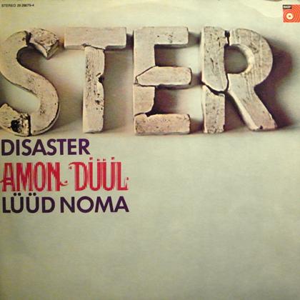 AMON DUUL / DISASTER (LUUD NOMA)