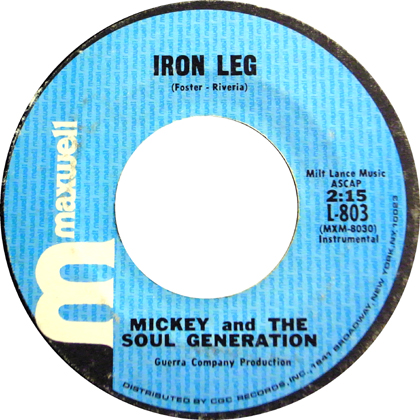 MICKEY AND THE SOUL GENERATION / IRON LEG