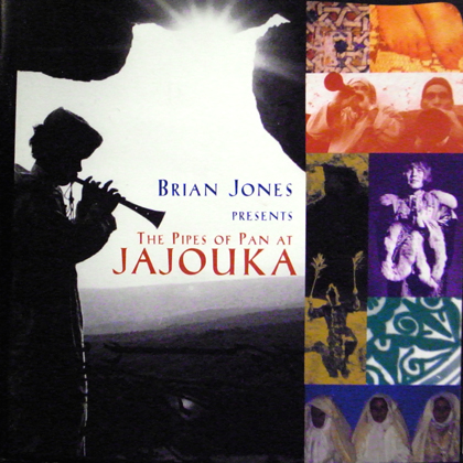 THE MASTER MUSICIANS OF JAJOUKA / BRIAN JONES PRESENTS THE PIPES OF PAN AT JAJOUKA