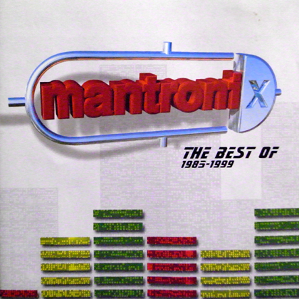 MANTRONIX / THE BEST OF 1985-1999