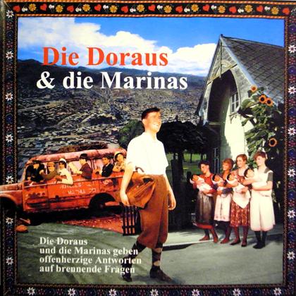 DIE DORAUS UND DIE MARINAS / DIE DORAUS UND DIE MARINAS GEBEN OFFENHERZIGE ANTWORTEN AUF BRENNENDE FRAGEN
