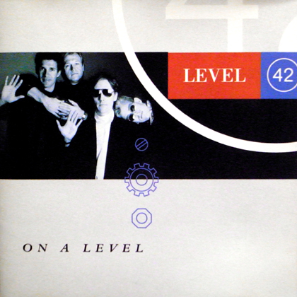 LEVEL 42 / ON A LEVEL