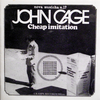 JOHN CAGE / CHEAP IMITATION