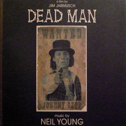NEIL YOUNG / DEAD MAN