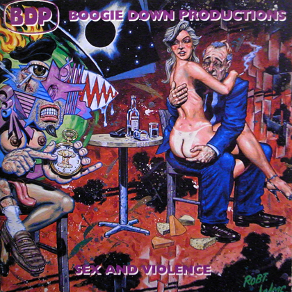 BOOGIE DOWN PRODUCTIONS / SEX AND VIOLENCE