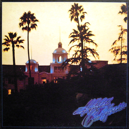 EAGLES / HOTEL CALIFORNIA
