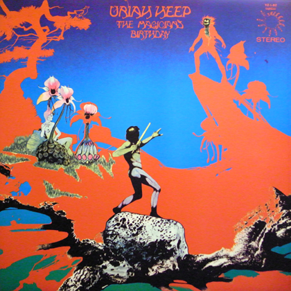 URIAH HEEP / THE MAGICIAN'S BIRTHDAY