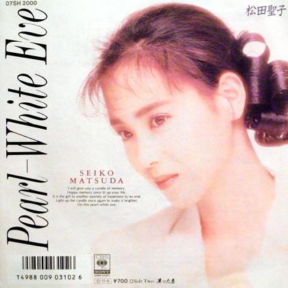 松田聖子 (Seiko Matsuda) / PERAL-WHITE EVE