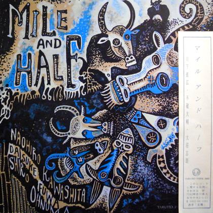 マイル・アンド・ハーフ / MILE AND HALF