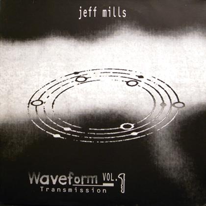 JEFF MILLS / WAVEFORM TRANSMISSION VOL.1
