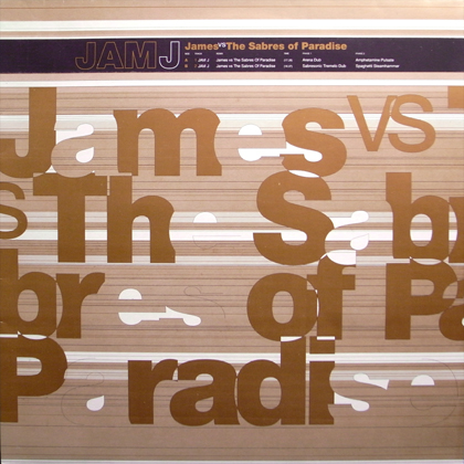 JAMES VS THE SABRES OF PARADISE / JAM J