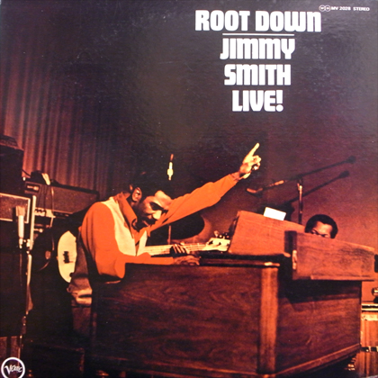 JIMMY SMITH / ROOT DOWN LIVE!