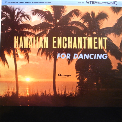 GEORGE POOLE ORCHESTRA / HAWAIIAN ENCHANTMENT FOR DANCING