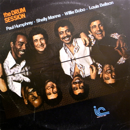 PUAL HUMPHREY, SHELLY MANNE, WILLIE BOBO, LOUIS BELLSON / THE DRUM SESSION