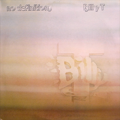 BILLY T / NO DEFINITIONS