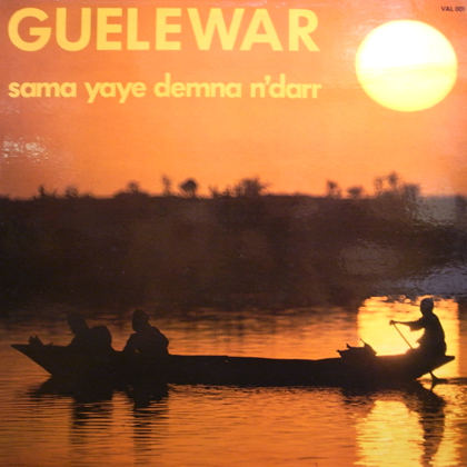 GUELEWAR / SAMA YAYE DEMNA N'DARR