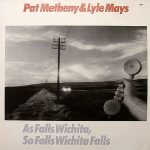 PAT METHENY&LYLE MAYS / AS FALLS WICHITA SO FALLS WICHITA FALL [USED LP]