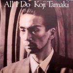 玉置浩二 (Koji Tamaki) / ALL I DO [USED LP]