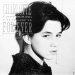 CHARLOTTE GAINSBOURG ‎/ CHARLOTTE FOR EVER [USED LP] 江古田店 2,400円 税抜